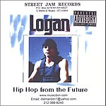 Logan Hip Hop From the Future (Parental Advisory)