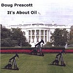 Doug Prescott It's About Oil (Single)