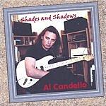 Al Candello Shades And Shadows
