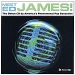 Ed James Meet Ed James