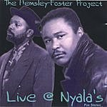 The Hemsley-Foster Project Live @ Nyala's