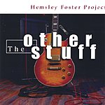 The Hemsley-Foster Project The Other Stuff