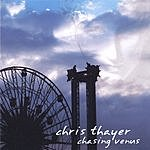 Chris Thayer Band Chasing Venus