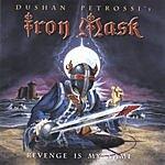Iron Mask Revenge Is My Name