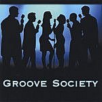 Groove Society Groove Society