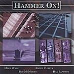 Hammer On! Hammer On!