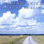 Richy Kicklighter Moving Skies