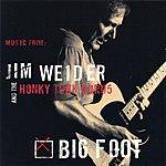 Jim Weider & The Honky Tonk Gurus Big Foot