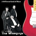 Fat Vinny & The Wiseguys A Different Kind Of Blues