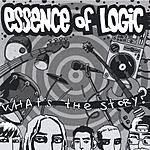 Essence Of Logic What's The Story?