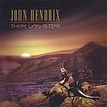 John Hendrix There Was A Time