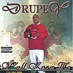 Drupey Y'all Know Me (Parental Advisory)