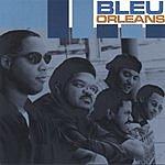 Bleu Orleans Bleu Orleans