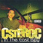 Csteroc In The East Bay (Parental Advisory)