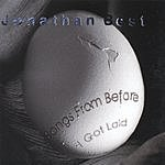 Jonathan Best Songs From Before I Got Laid