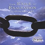 Boston Praise Collective From Exile To Exaltation: Our Offering To Baha'u'llah