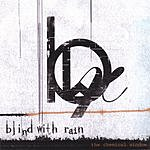 Blind With Rain The Chemical Window (EP)