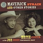 Beth Custer The Maverick Strain And Other Stories