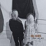 Idol Hands Black And White