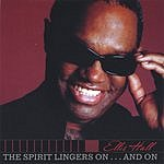 Ellis Hall The Spirit Lingers On...And On