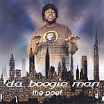 Da Boogie Man The Poet
