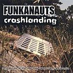 Funkanauts Crash Landing