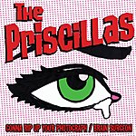 The Priscillas Gonna Rip Up Your Photograph (Single)