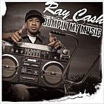 Ray Cash Bumpin' My Music (Single) (Edited)