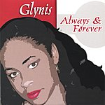 Glynis Always & Forever (Maxi-Single)