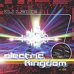 DJ Lace Electric Kingdom, Vol.1