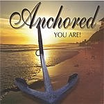 Anchored You Are!
