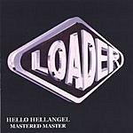 Loader Hello Hellangel Mastered Master