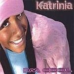 Katrinia I'm Cool
