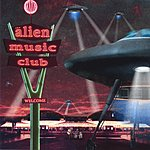 Alien Music Club Alien Music Club