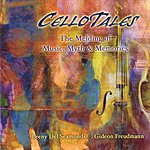 Leeny Del Seamonds Cello Tales: The Melding Of Music, Myth & Memories