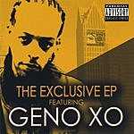 Geno XO The Exclusive (Parental Advisory) (EP)