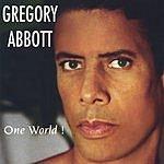 Gregory Abbott One World!