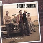 Bottom Dwellers Twang Americana