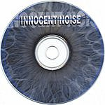 Innocent Noise Innocent Noise