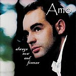 Amo Always Now And Forever