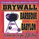 Stan Ridgway & Drywall Barbeque Babylon
