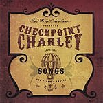 Checkpoint Charley Songs One Through Twelve
