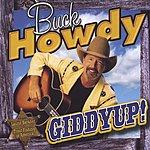 Buck Howdy Giddyup!