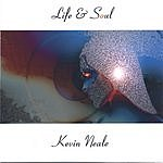 Kevin Neale Life & Soul