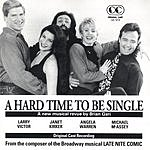 Brian Gari A Hard Time To Be Single