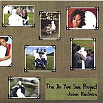 Jason Heilman The Do You See Project