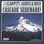 Clampitt, Gaddis & Buck Cascade Serenade!