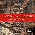 Gene Griessman Lessons From Legends