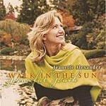 Jeanette Alexander Walk In The Sun/Peaceful Path