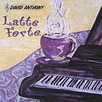 David Anthony Latte Forte